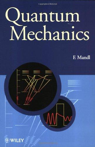Quantum Mechanics (Manchester Physics Series) por Mandl