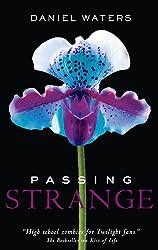 Passing Strange (Generation Dead)