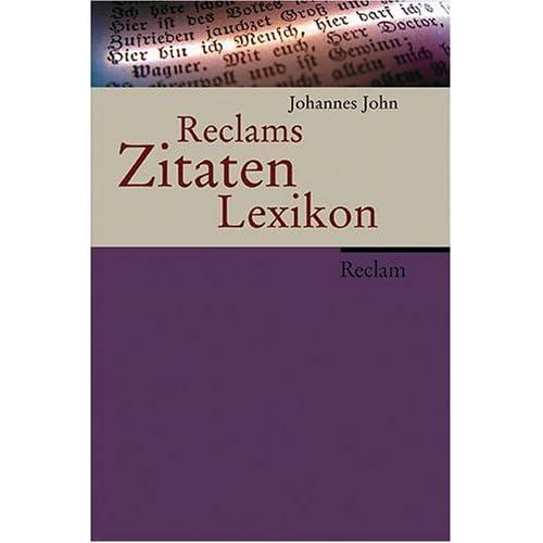 Pdf Reclams Zitaten Lexikon Kostenlos Download Bücher Online