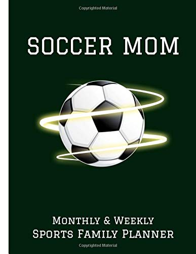 Soccer Mom: Monthly & Weekly Sports Family Planner por Miles Apart Creations