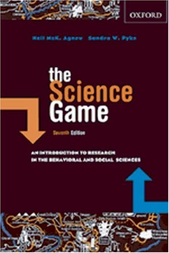 The Science Game: An Introduction to Research in the Social Sciences by Neil McK. Agnew (2007-03-12)