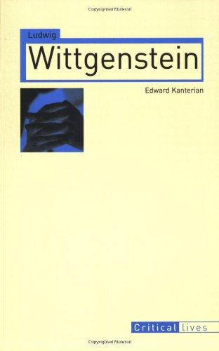 Ludwig Wittgenstein: 0 (Critical Lives) por Edward Kanterian