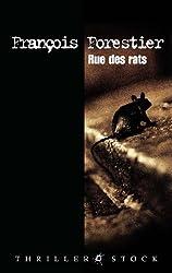 Rue des rats (Thrillers)