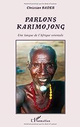Parlons karimojong : Une langue de l'Afrique orientale