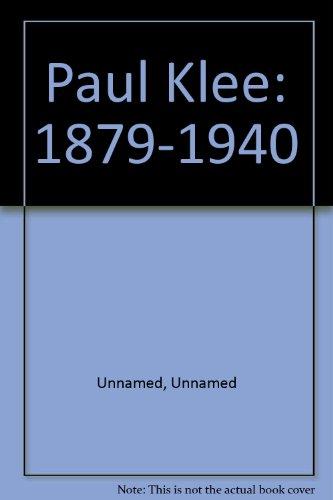 Paul Klee, 1879-1940 (Exposition du musée d'art moderne de Saint-Etienne, 1988)