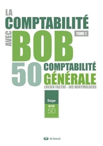 la comptabilité avec bob 50 volume 1