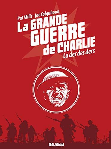 La Grande Guerre de Charlie - volume 10: La Der des Ders