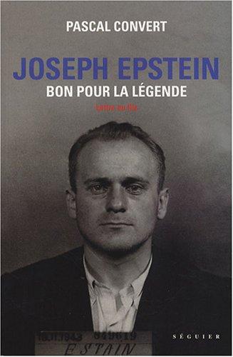 Joseph Epstein : Bon pour la légende