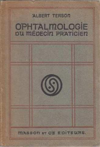 Ophtalmologie du médecin praticien