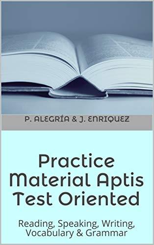 APTIS oriented practice material: Practice material APTIS test oriented (English Edition)