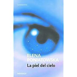 La piel del cielo (Premio Alfaguara de novela 2001) (BEST SELLER)
