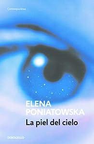La piel del cielo par Elena Poniatowska