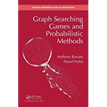 Graph Searching Games and Probabilistic Methods (Discrete Mathematics and Its Applications (Hardcover))