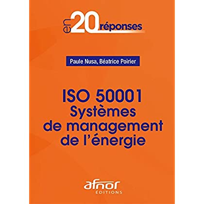 Système de management de l'énergie ISO 500001: EN 20 Réponses