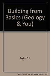 Building from Basics (Geology & You)