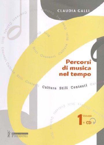 Percorsi di musica nel tempo. Con CD Audio. Per il triennio: 1
