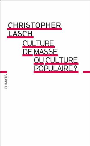 Culture de masse ou culture populaire ?