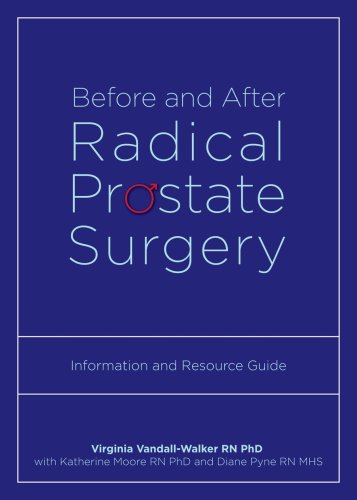 Before and After Radical Prostate Surgery: Information and Resource Guide (Athabasca University Press)