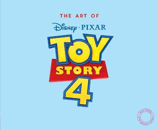 The Art Of Toy Story 4 por Josh Cooley