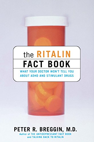 the-ritalin-fact-book-what-your-doctor-wont-tell-you-about-adhd-and-stimulant-drugs-english-edition