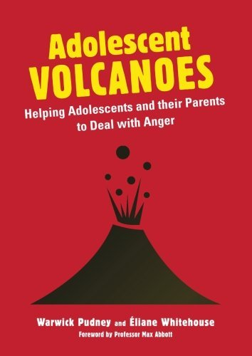 Adolescent Volcanoes: Helping Adolescents and their Parents to Deal with Anger by Warwick Pudney (2013-11-21) par Warwick Pudney