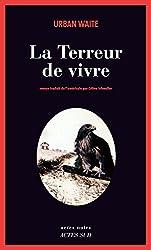 La terreur de vivre (Actes noirs) (French Edition)