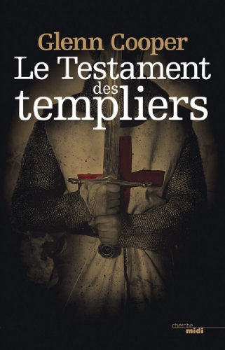 Le Testament des Templiers (THRILLER) (French Edition)