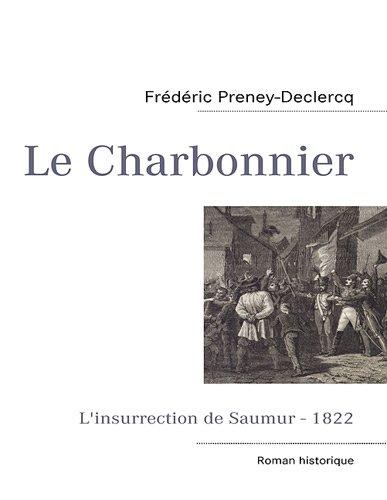 Le charbonnier : L'insurrection de Saumur-1822