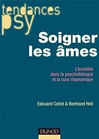 Soigner les âmes par Edouard Collot