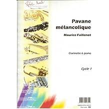 ROBERT MARTIN FAILLENOT M. - PAVANE MELANCOLIQUE Partition classique Bois Clarinette