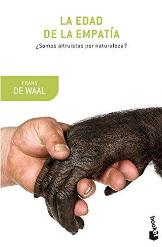 La edad de la empatía (Booket Ciencia) por Frans de Waal