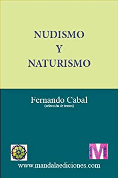 Nudismo y naturismo ebook fernando cabal for Paginas de nudismo