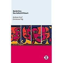 Borderline: Das Selbsthilfebuch (BALANCE Ratgeber)