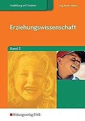 Erziehungswissenschaften, 2 Bde., Bd.2