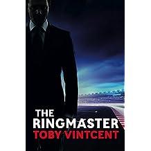The Ringmaster - A High Speed Thriller Set in the World of Formula One (Matt Straker)