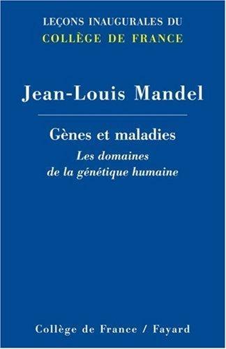 Gènes et maladies : Les domaines de la génétique humaine de J.-L. Mandel (13 avril 2005) Broché