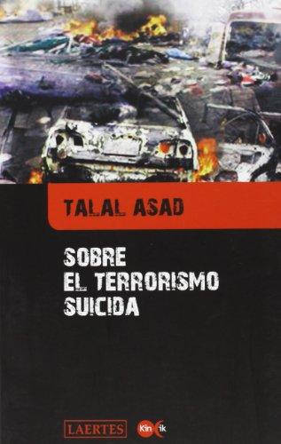 Sobre el terrorismo suicida (Kin ik) por Talal Asad