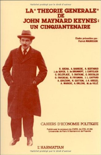 La théorie générale de J. M. Keynes : un cinquantenaire. Colloque, Nanterre, 12-14 juin 1986