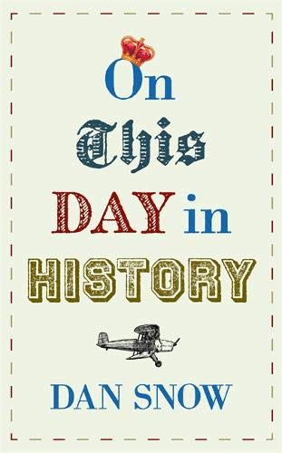 On This Day in History por Dan Snow