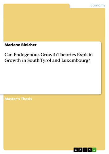 can-endogenous-growth-theories-explain-growth-in-south-tyrol-and-luxembourg