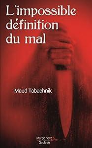 """Afficher """"L'Impossible définition du mal"""""""