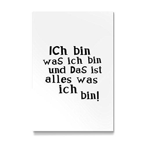 """artboxONE Galerie-Print 30x20 cm """"Ich bin was ich bin"""" hochwertiges Acrylglas auf Alu-Dibond von OHKIMIKO"""