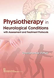 PHYSIOTHERAPY in Neurological Conditions