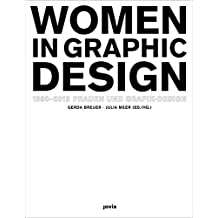 Frauen und Grafik-Design Women in Graphic Design 1890–2012