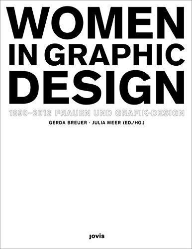 Frauen und Grafik-Design Women in Graphic Design 1890–2012 Buch-Cover