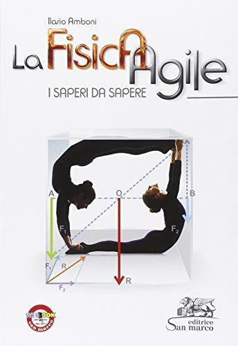 La fisica agile. I saperi da sapere. Con e-book. Con espansione online. Per le Scuole superiori