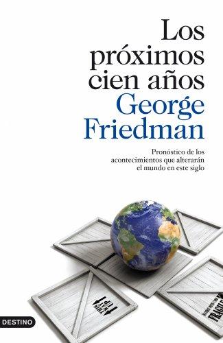 Los próximos cien años por George Friedman