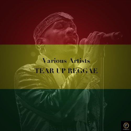 Tear up Reggae