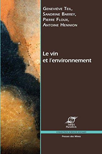 Le vin et l'environnement: Faire compter la différence (Sciences sociales) par Geneviève Teil