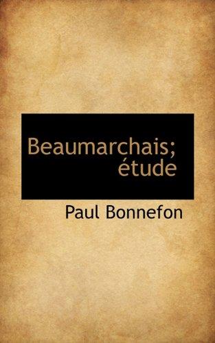 Beaumarchais; étude